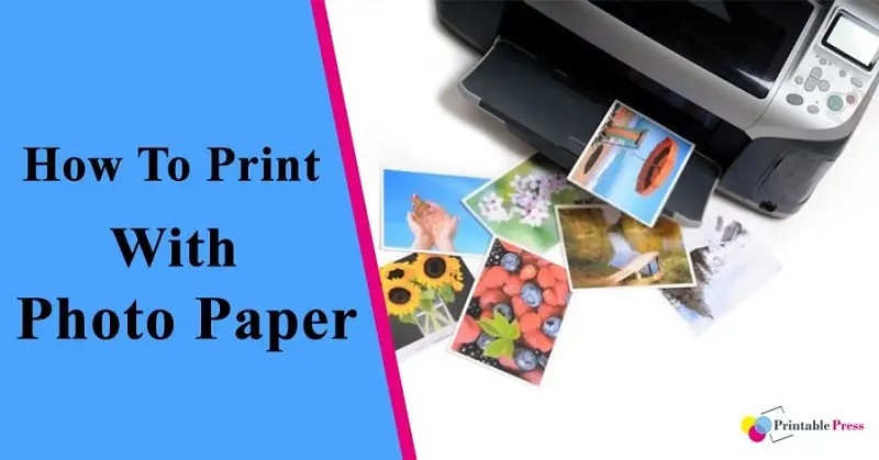 how to print using photo paper