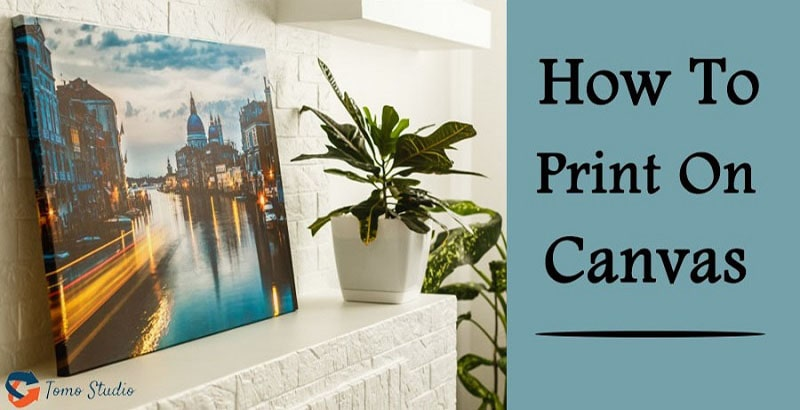 how to print on canvas