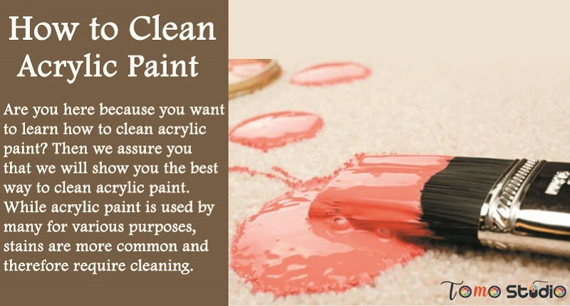 how to clean acrylic paint
